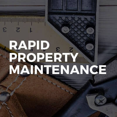 Rapid property maintenance