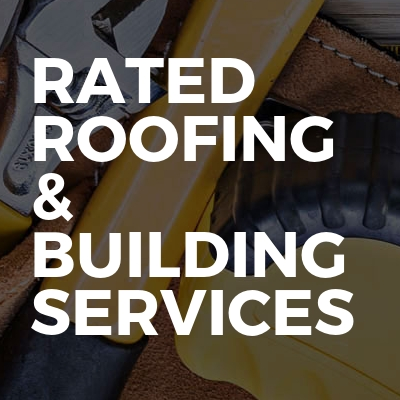 Rated roofing & building services