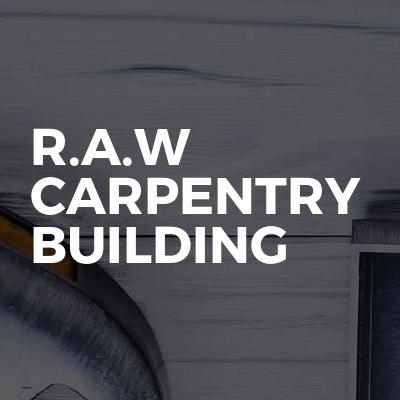 R.A.W Carpentry + Building