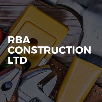 RBA CONSTRUCTION LTD