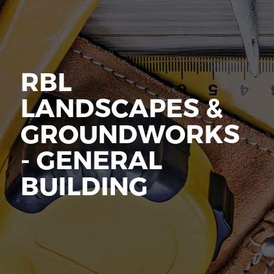 RBL Landscapes & Groundworks - general building