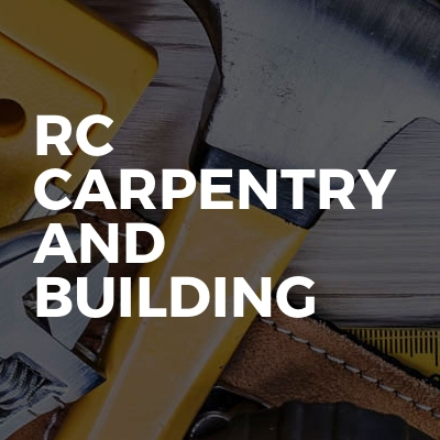 RC Carpentry And Building