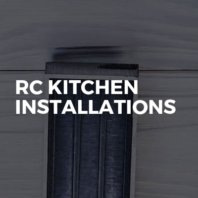 rc kitchen installations