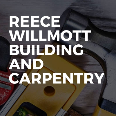 Reece Willmott Building And Carpentry