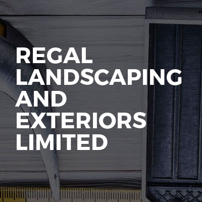 Regal Landscaping And Exteriors Limited