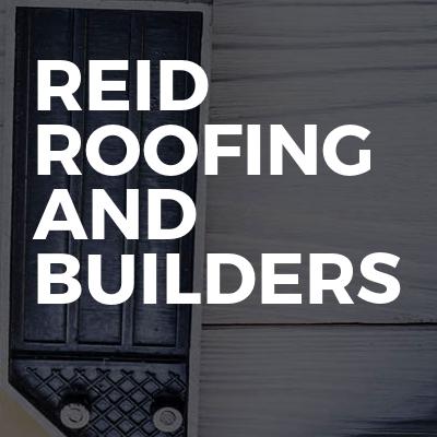 Reid roofing and builders