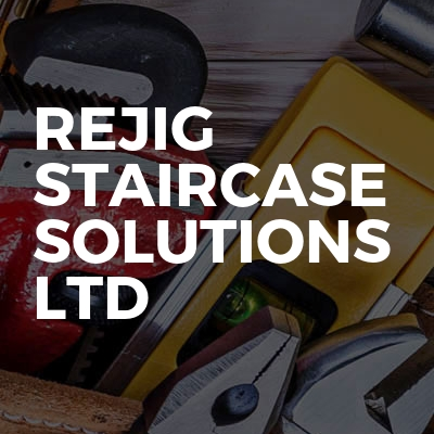 Rejig Staircase Solutions Ltd