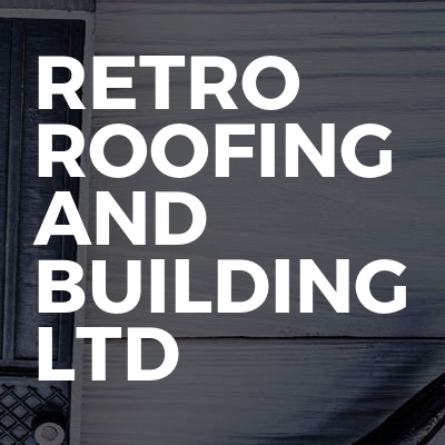 Retro Roofing And Building Ltd