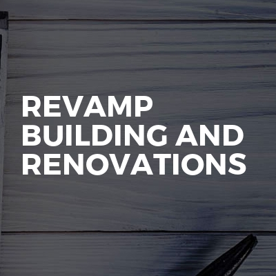 Revamp Building And Renovations