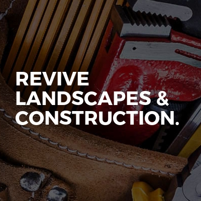 Revive landscapes & Construction.
