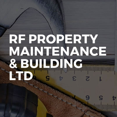 RF Property Maintenance & Building Ltd