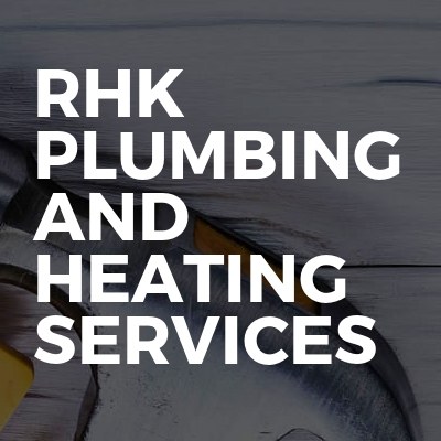 RHK Plumbing and Heating Services