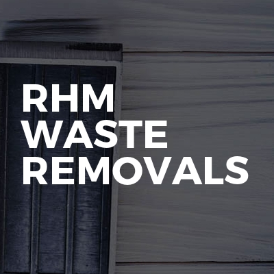 RHM Waste removals