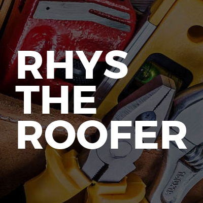 Rhys The Roofer