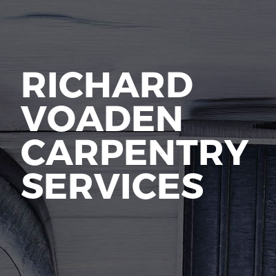 Richard Voaden Carpentry Services