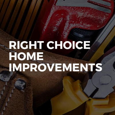 Right Choice Home Improvements
