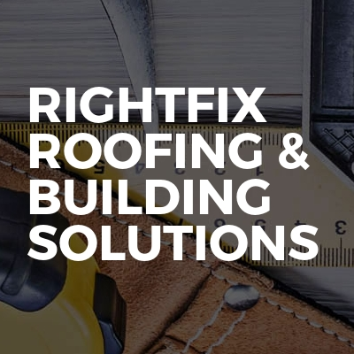 Rightfix Roofing & Building Solutions