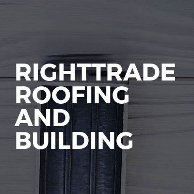 Righttrade Roofing And Building
