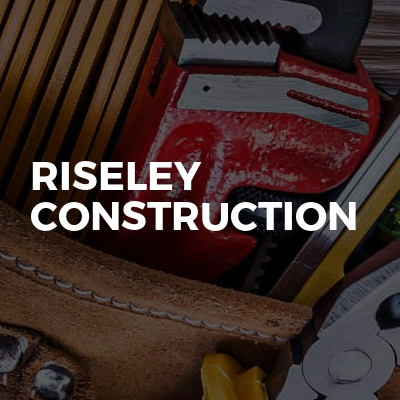 Riseley construction
