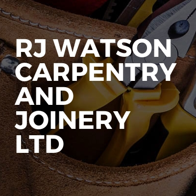 RJ Watson Carpentry And Joinery Ltd
