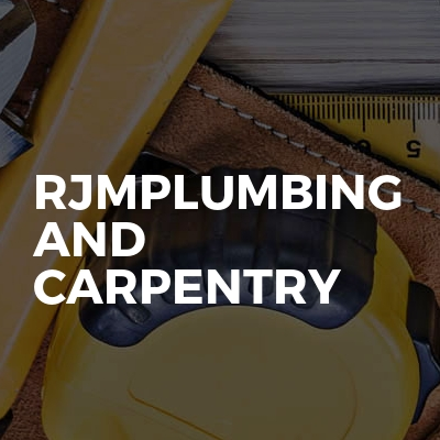 Rjmplumbing and carpentry