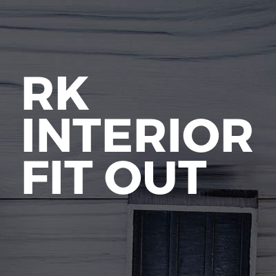 RK Interior fit out