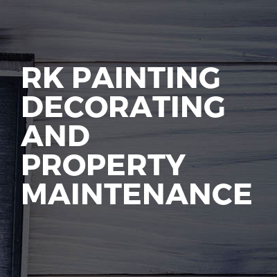 Rk Painting Decorating And Property Maintenance
