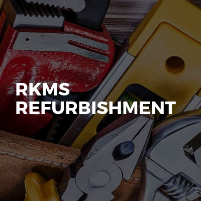 Rkms Refurbishment