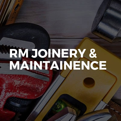 RM Joinery & Maintainence