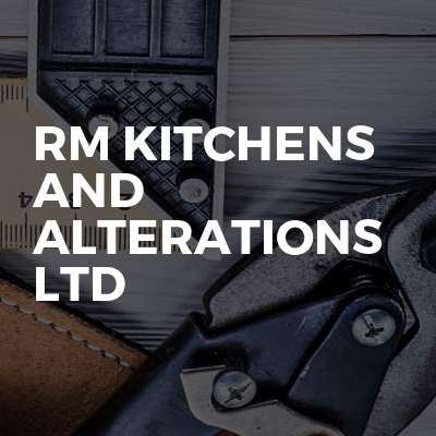Rm Kitchens And Alterations Ltd