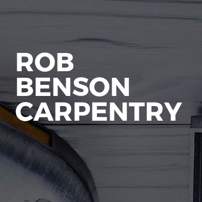 Rob Benson carpentry