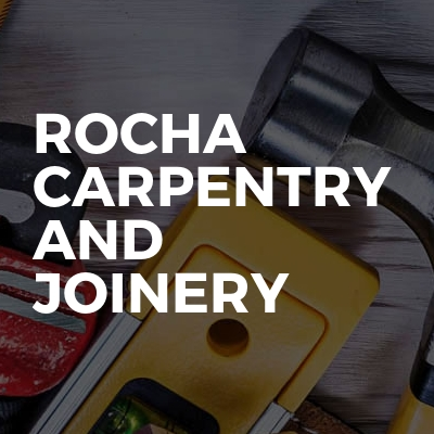 Rocha carpentry and joinery