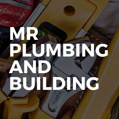 MR PLUMBING AND BUILDING