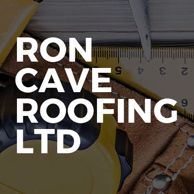 Ron Cave Roofing Ltd