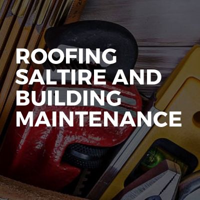 Roofing Saltire And Building Maintenance