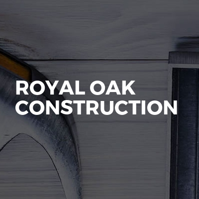 Royal Oak Construction