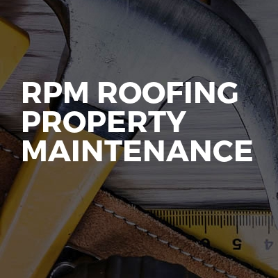 Rpm Roofing property maintenance