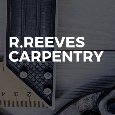R.Reeves Carpentry