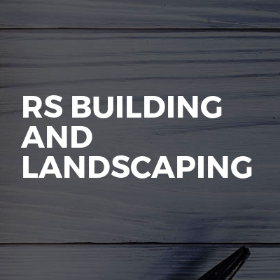 Rs Building And Landscaping