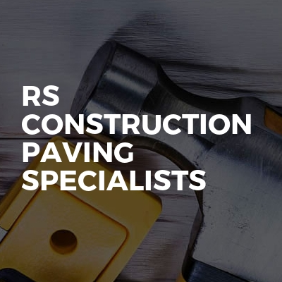 Rs construction paving specialists