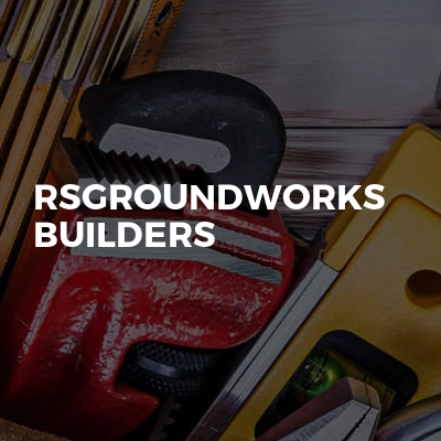 RsGroundworks Builders