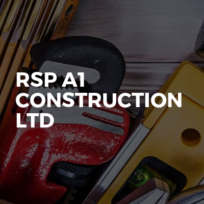 RSP A1 CONSTRUCTION LTD