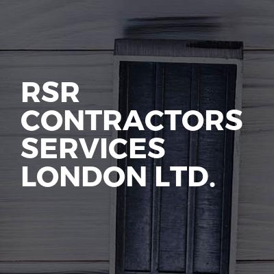 RSR Contractors services London LTD.