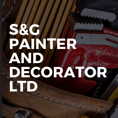 S&G painter and decorator LTD