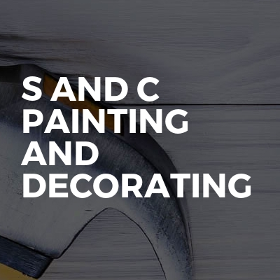 S and C Painting and Decorating