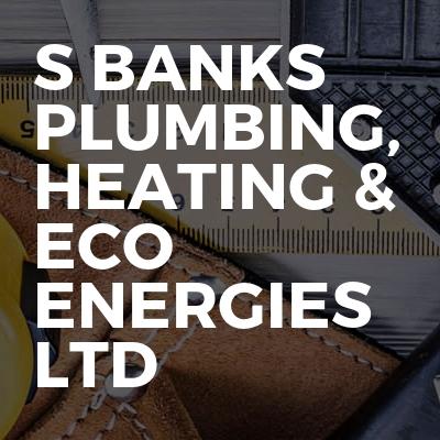 S Banks Plumbing, Heating & Eco Energies Ltd