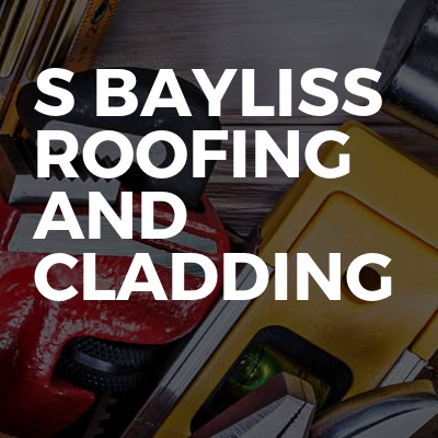 S Bayliss Roofing and Cladding