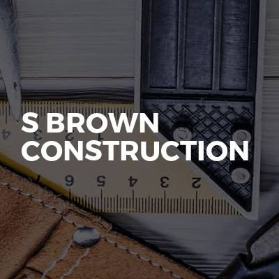 S brown construction