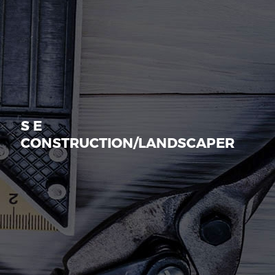 S e construction/landscaper