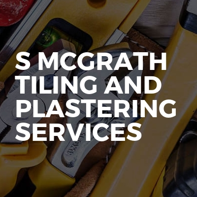 S mcgrath tiling and plastering services